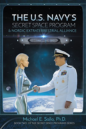 the-us-navys-secret-space-program-and-nordic-extraterrestrial-alliance-volume-2-secret-space-program