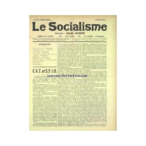 SOCIALISME (LE) [No 251] du 12/10/1912 - C.G.T. ET S.F.I.O. - LE SOCIALISME ET L'EGLISE - ACTION URGENTE - LAICISATION A REBOURS - LES DROITS DES INSTITUTEURS