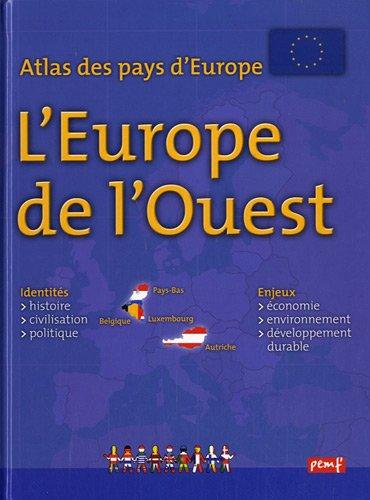 ATLAS DES PAYS D'EUROPE : EUROPE DE L'OUEST
