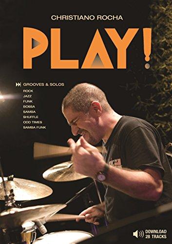 PLAY!: Playalongs for Drummers (English Edition) por Christiano Rocha