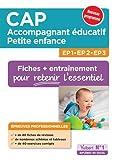CAP Accompagnant éducatif petite enfance - Épreuves professionnelles - Fiches de révision et entraînement pour les EP1, EP2 et EP3