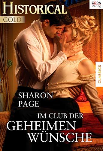 Im Club der geheimen Wünsche (Historical Gold) (Im Geheimen)