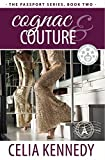 Cognac & Couture (The Passport Series Book 2) (English Edition)