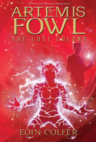 Artemis Fowl: Lost Colony, the (New Cover) Paperback