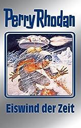 Perry Rhodan 101: Eiswind der Zeit (Silberband): 8. Band des Zyklus