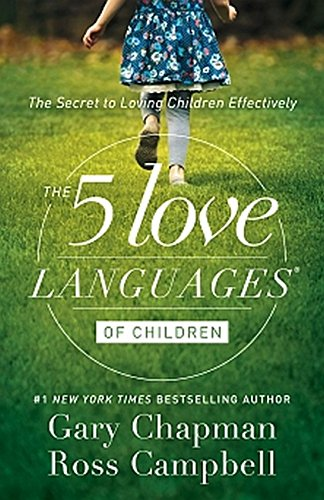 5 LOVE LANGUAGES OF CHILDREN THE por GARY D CHAPMAN