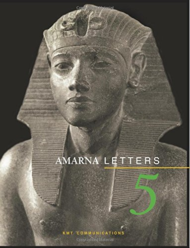 Amarna Letters 5: Essays on Ancient Egypt ca. 1390-1310 BC: Volume 5