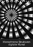 Monochrome Strukturen digitaler Kunst (Tischkalender 2019 DIN A5 hoch): Grafiken in Schwarz & Weiß (Monatskalender, 14 Seiten ) (CALVENDO Kunst)