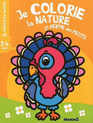 Je colorie la nature - La ferme des petits (2-4 ans) (Dindon)