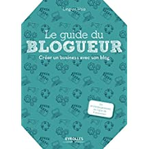 Le Guide du Blogueur