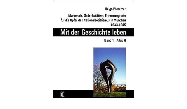 3 Helga Pfoertner Mahnmale, Gedenkstätten, Erinnerungsorte