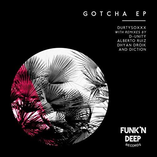 Gotcha (Original Mix)