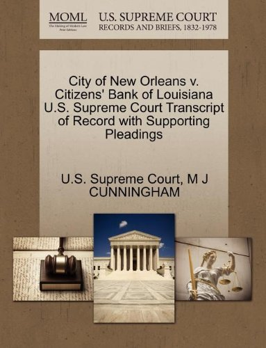 city-of-new-orleans-v-citizens-bank-of-louisiana-us-supreme-court-transcript-of-record-with-supporti