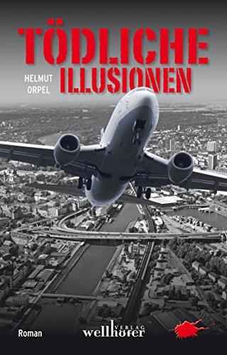 Tödliche Illusionen