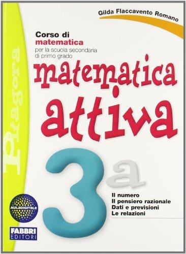 Matematica attiva. Con quaderno. Per la Scuola media: 3