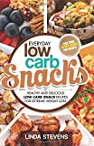 Low Carb Snacks: Healthy and Delicious Low Carb Snack Recipes For Extreme Weight Loss: Volume 6 (Low Carb Living)