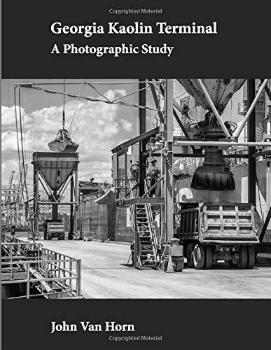 Georgia Kaolin Terminal: A Photographic Study