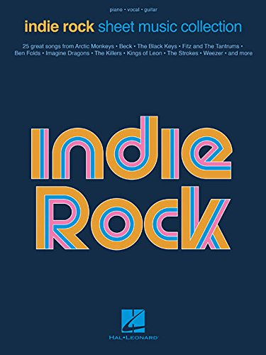 Indie Rock Sheet Music Collection: Piano / Vocal / Guitar par Hal Leonard Publishing Corporation