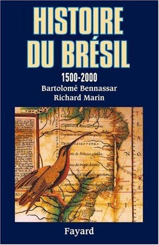 Histoire du Brsil : 1500-2000