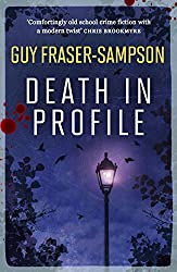 Death in Profile: The gripping thriller with a classic crime twist! (Hampstead Murders)