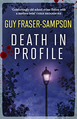 Death in Profile (Hampstead Murders) by [Fraser-Sampson, Guy]