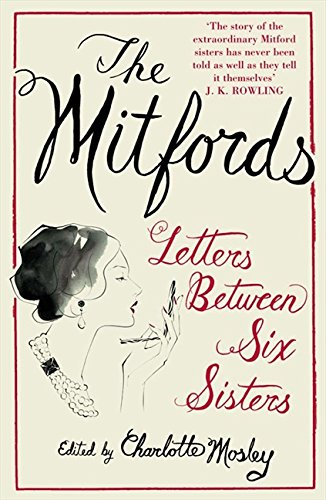 The Mitfords: Letters between Six Sisters Cover Image