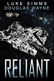 Reliant (The Mythrar War Book 3)