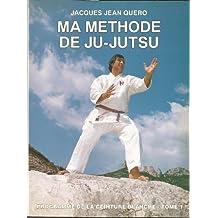 Ma méthode de ju-jutsu