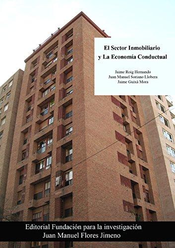 El Sector Inmobiliario y la Economía Conductual de [Hernando, Jaume Roig, Juan Manuel