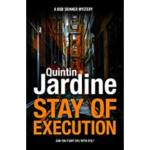 Stay of Execution (Bob Skinner series, Book 14): Evil stalks the pages of this gripping Edinburgh crime thriller (Bob Skinner Mysteries)