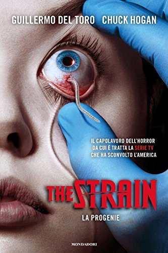 La progenie. The Strain