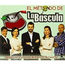 El método de La Báscula: Adelgaza con el programa de televisión de Cana Sur (
