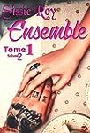 Ensemble - Saison 2 Tome 1