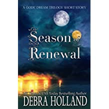 Season of Renewal: The Gods' Dream Trilogy Holiday Short Story (English Edition)