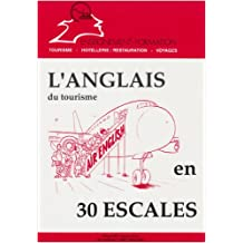 L'anglais du tourisme en 30 escales