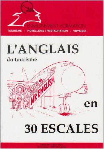 L'anglais du tourisme en 30 escales par Elisabeth Brikké