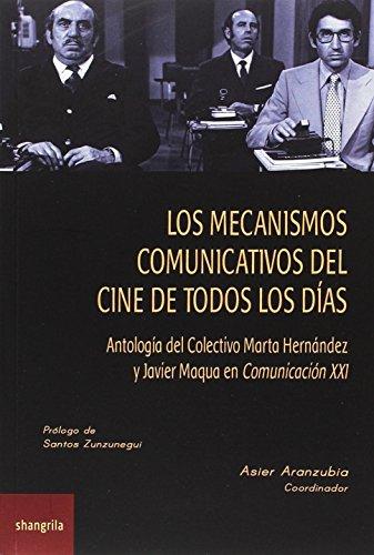 Mecanismos comunicativos del cine de todos los dias,Los (Hispanoscope)