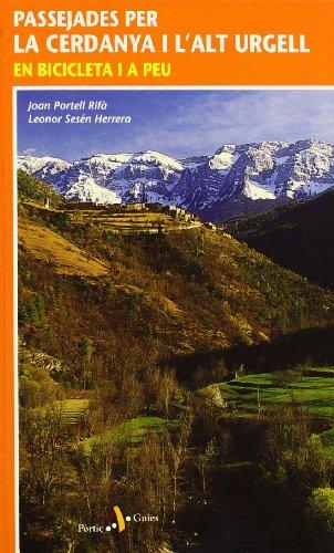 Passejades per la Cerdanya i l'Alt Urgell. En bicicleta i a peu (Passejades i Excursions)