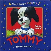Tommy. Ediz. illustrata