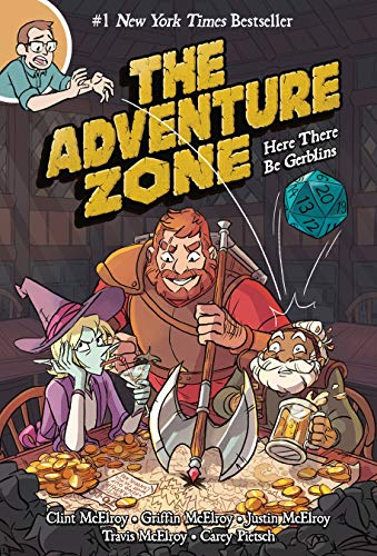 The Adventure Zone. Here There Be Gerblins por Written By Clint Mcelroy
