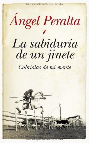 La sabiduría de un jinete (Ecuestre) por Ángel Peralta Pineda