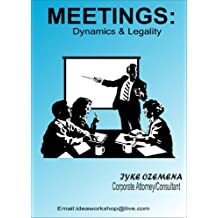 MEETINGS: Dynamics and Legality (English Edition)