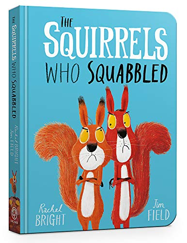 The Squirrels Who Squabbled Board Book -