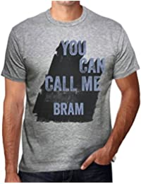 One in the City Bram, You Can Call Me Bram Hombre Camiseta Gris Regalo De Cumpleaños 00535