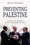 #10: Preventing Palestine: A Political History from Camp David to Oslo