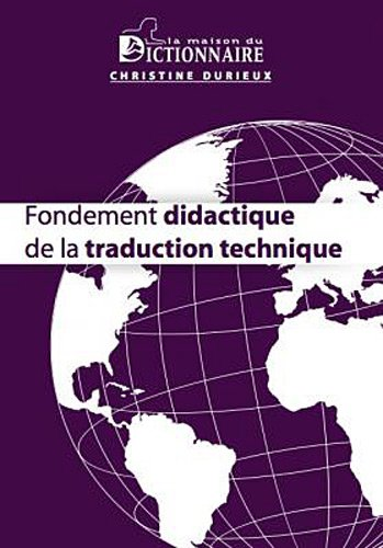 Fondement didactique de la traduction technique
