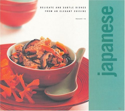 Japanese (Classic Cuisine) by Editors of Southwater (2004) Paperback