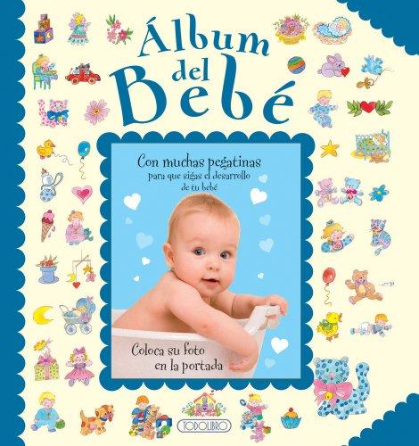 Álbum del bebé (Fotos y recuerdos) por Equipo Todolibro