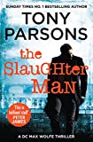 The Slaughter Man: (DC Max Wolfe)