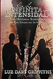 En La Infinita Intensidad: Una Historia Adolorida